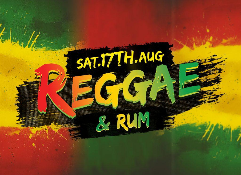 Reggae and Rum August 17th